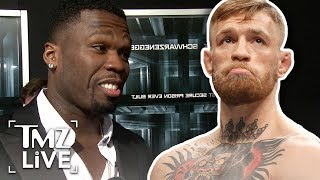 50 Cent Attacks Conor Mcgregor | TMZ Live