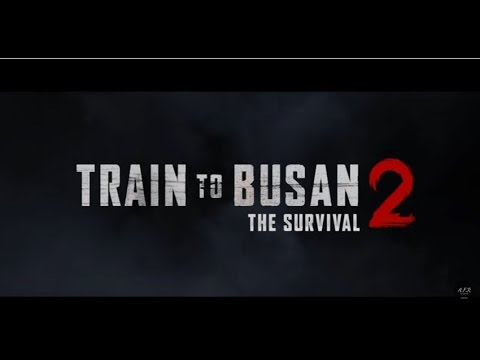 Train To Busan 2 Release 2018 Synopsis Youtube