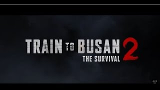 Video TRAIN TO BUSAN 2 RELEASE 2018 : Synopsis download MP3, 3GP, MP4, WEBM, AVI, FLV Maret 2018