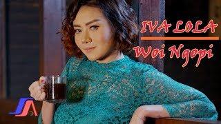 Iva Lola Woi Ngopi MP3