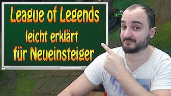 League of Legends - Leicht erklärt - Worum geht es in LOL - Für Neueinsteiger