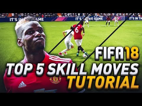 TOP 5 SKILL MOVES IN FIFA 18! WHICH SKILL MOVES TO LEARN IN ULTIMATE TEAM! (HOW TO)