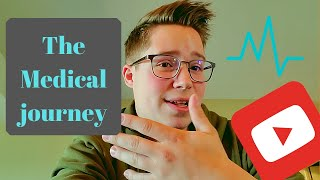 The Medical Journey #1