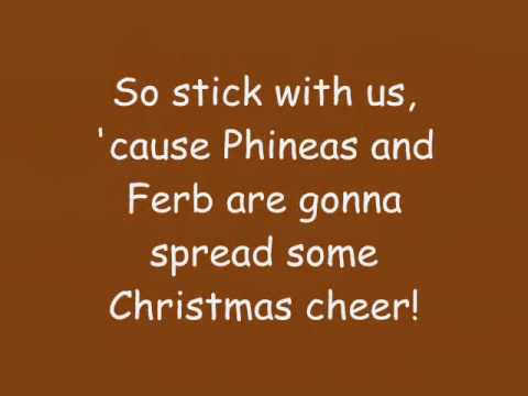 Phineas And Ferb - Christmas Vacation Theme Song Lyrics (HQ)