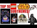 Top 10 LEGO Star Wars SUBTHEMES!
