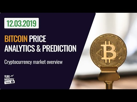 BITCOIN Price Analytics, BITCOIN Prediction, Cryptocurrency Market Overview For 12.03.2019