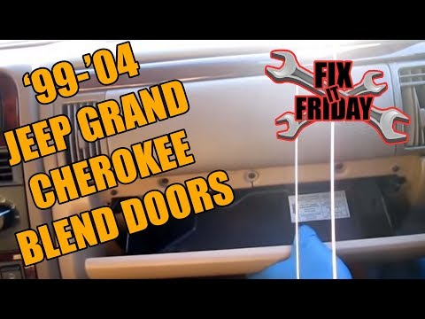 1999-2004 Jeep Grand Cherokee Blend Door Diagnostic And Replacement | Fix It Friday