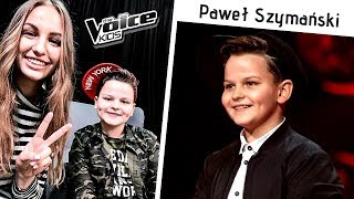Paweł Szymański - śpiewanie czy wyznanie ✌The Voice Kids 2