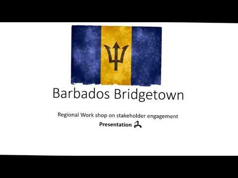 BridgeTown Barbados 2018 Regional Workshop on Stakeholder Engagement