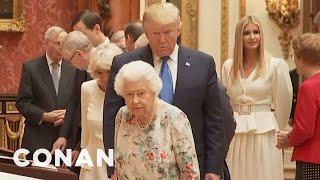 EXCLUSIVE Audio From Queen Elizabeth's Meeting With Trump - CONAN on TBS