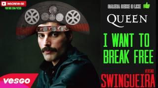 Baixar Queen I Want To Break Free VERSÃO SWINGUEIRA