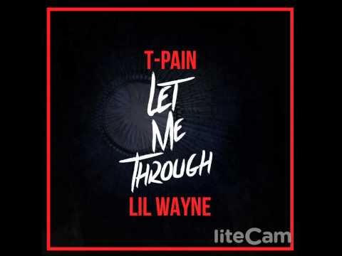 T-Pain-Ft.-Lil-Wayne-Let-Me-Through (Instrumental)