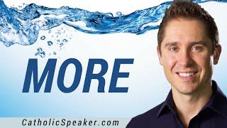 More - Catholic Video by Speaker Ken Yasinski