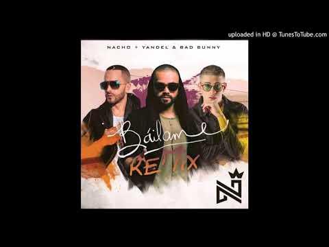 Nacho Ft. Yandel Y Bad Bunny – Báilame (Remix) (Www.FlowHot.Net)