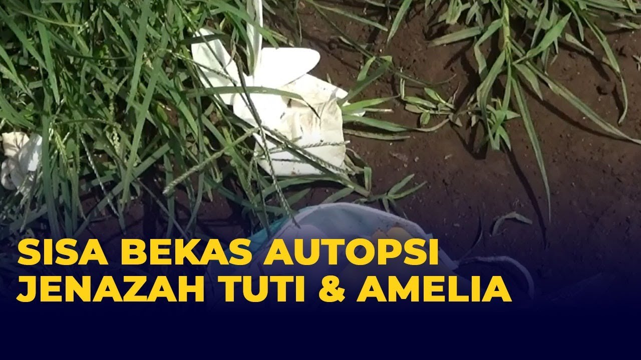 Download Penampakan Sisa Bekas Autopsi di Makam Ibu dan Anak Korban Pembunuhan Subang