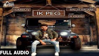 Ik Peg  | ( Full HD)  | Humraj  |  New Punjabi Songs 2016 | Latest Punjabi Songs 2016