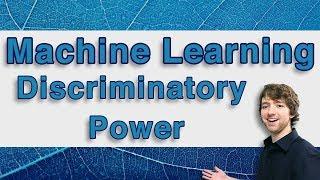 Machine Learning Tutorial 22 - Discriminatory Power