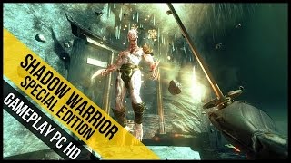 Shadow Warrior Special Edition Gameplay (PC HD)
