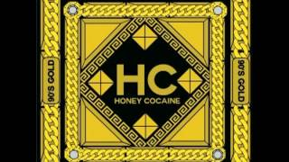Watch Honey Cocaine Hey Boo video