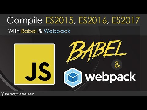 Use Babel & Webpack To Compile ES2015  ES2017