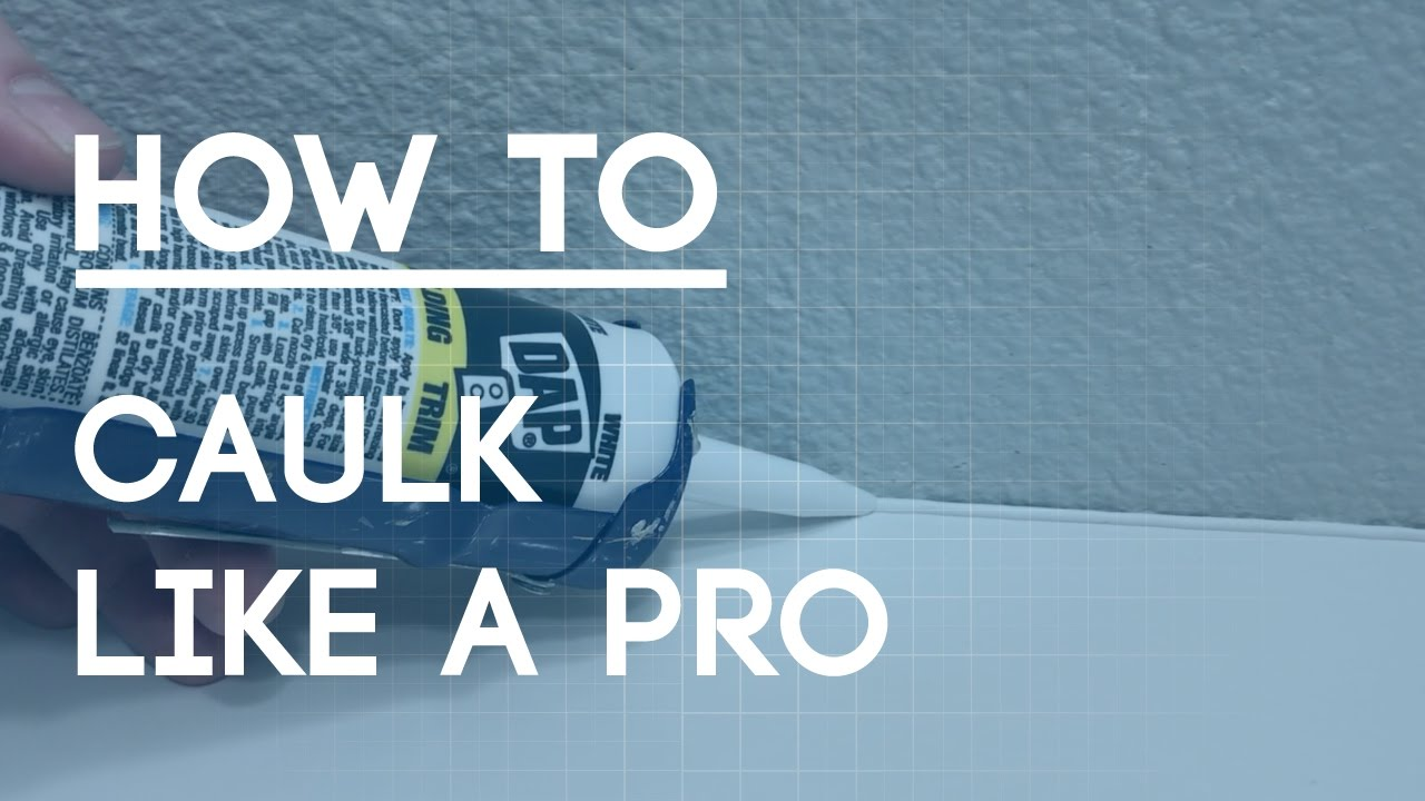 How to Caulk Like A Pro - Easy Steps for Clean Caulk Lines - YouTube