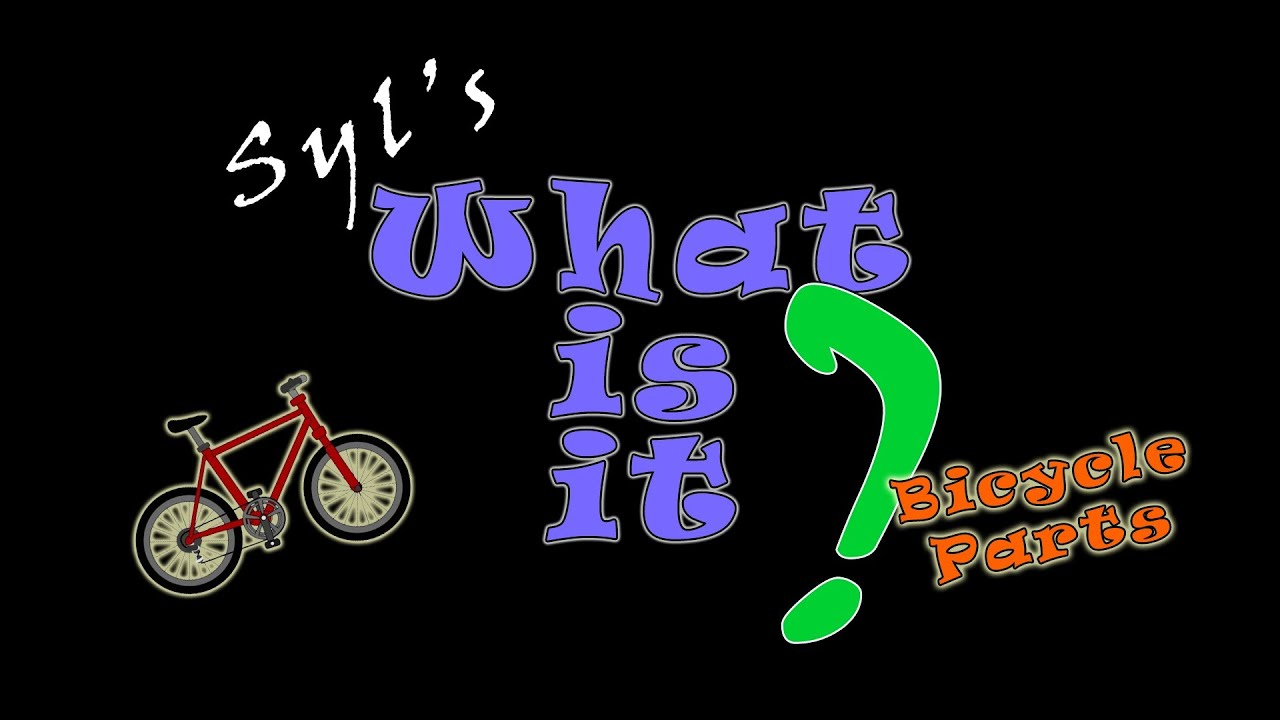 Bicycle Parts 41 Words What Is It English Vocabulary Lesson