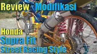 Review Modifikasi Honda Supra Fit street racing style
