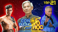 CON ĐƯỜNG VÕ HỌC | CDVH #21 FULL | Duy Nhất so găng cùng võ sĩ môn phái Huỳnh Huynh Đệ | 210718