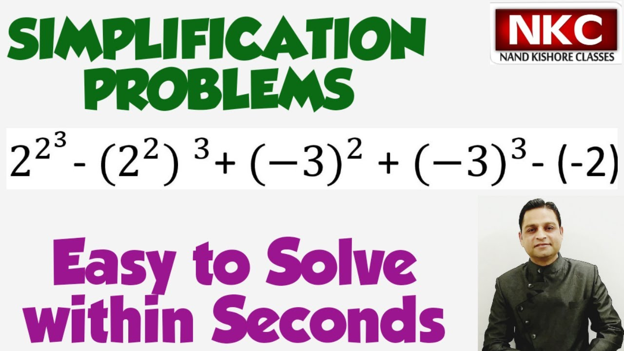 Simplifications   Solving 2^(2^3 )- 〖(2^2) 〗^3+ 〖(-3)〗^2 + 〖(-3)〗^3- (-2)   Very Interesting Concept