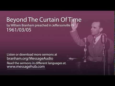 Beyond The Curtain Of Time (William Branham 61/03/05)