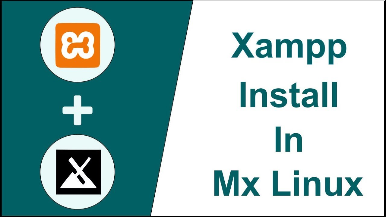 18 56 MB] Xampp Install In MX Linux, Download Mp3/Mp4 #1535