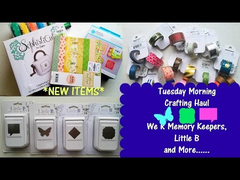 *Tuesday Morning* Crafting Haul | Sizzix & Little B {Paper Punches and Washi}