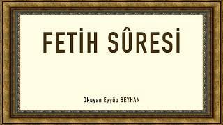 Fetih Suresi Eyyüp BEYHAN