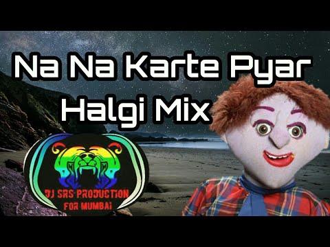 Na Na Karte Pyar || with Tatya Vinchu Dialogue || Hagli MIX by || Dj Sid Pune