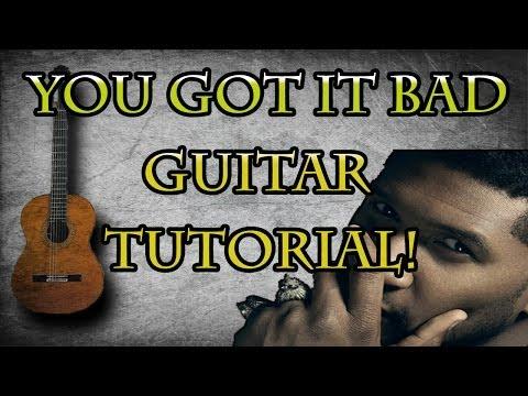 You Got It Bad (Guitar Tutorial)-Usher