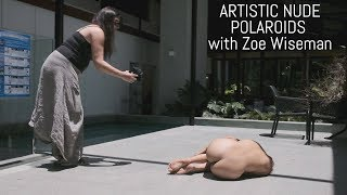 Shooting Art Nude Polaroids with Zoe Wiseman