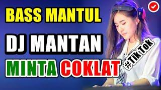 Download Mp3 Dj Mantan Minta Coklat ♬ Lagu Dj Tik Tok  Remix Original 2k19