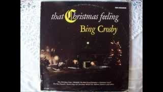That Christmas Feeling - Bing Crosby