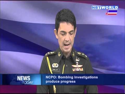 NCPO: Bombing investigations produce progress