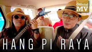 Khalifah - Hang Pi Raya (Official Music Video)