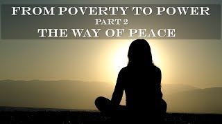From Poverty to Power Part 2- The Way of Peace by James Allen Full Audiobook Meditation