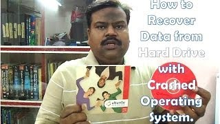 How to Recover Data from Hard Drive with  Crashed Operating System