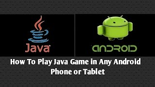 How To Play Java Game on any android phone & tablet
