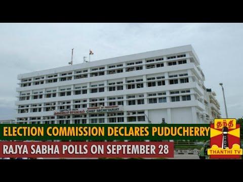 Election Commission declares Puducherry Rajya Sabha polls on September 28