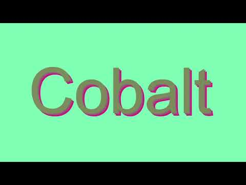 How to Pronounce Cobalt