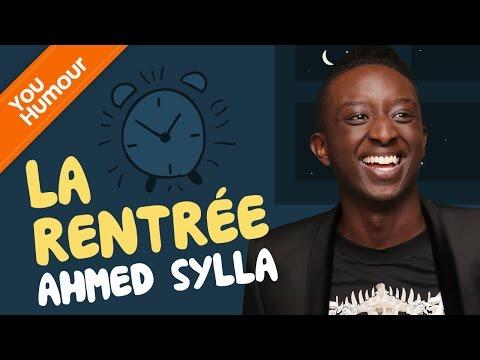 AHMED SYLLA - La rentrée