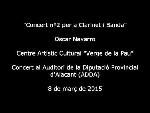 """Concert nº 2 per a Clarinet i Banda - C.A.C. """"Verge de la Pau"""""""