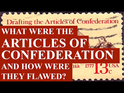 What Were the Articles of Confederation and How Were They Flawed?
