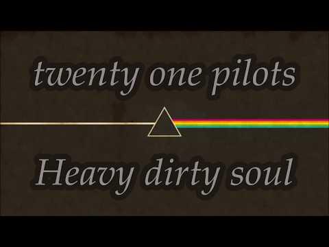 Twenty One Pilots - Heavy Dirty Soul (Lyrics) Español/Ingles