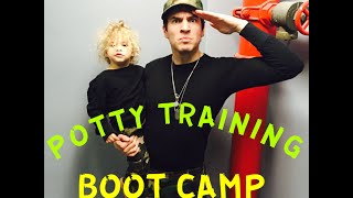 Ep. 5 POTTY TRAINING BOOT CAMP